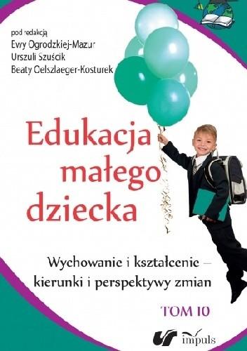 Okładka książki Wychowanie i kształcenie - kierunki i perspektywy zmian
