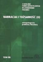 Narracja i tożsamość. Antropologiczne problemy literatury
