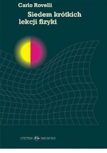 Okładka książki Siedem krótkich lekcji fizyki