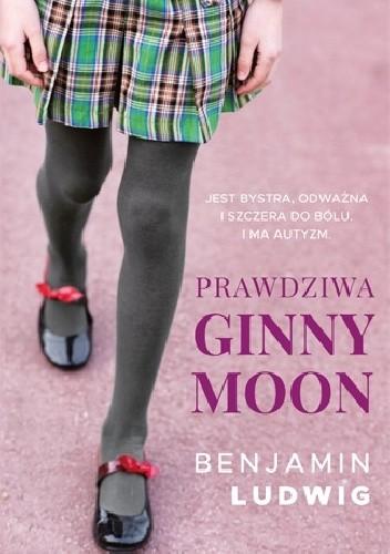 Okładka książki Prawdziwa Ginny Moon