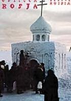 Odległa Rosja / Remote Russia