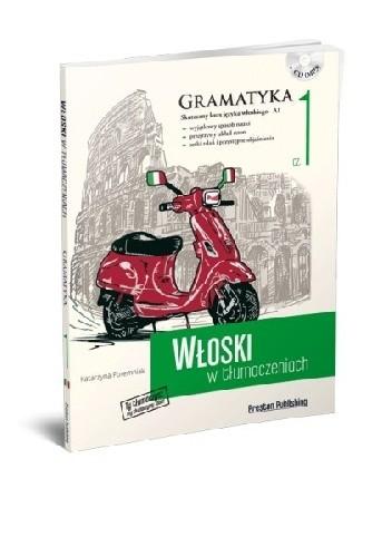 Okładka książki Włoski w tłumaczeniach. Gramatyka 1