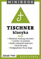 Tischner. Klasyka