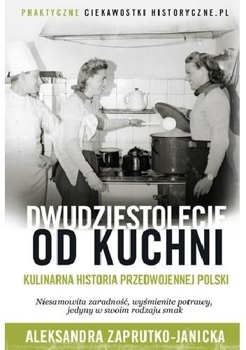 Okładka książki Dwudziestolecie od kuchni