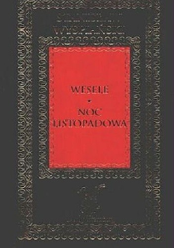 Okładka książki Wesele *** Noc listopadowa