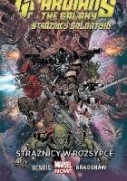 Guardians of the Galaxy (Strażnicy Galaktyki): Strażnicy w rozsypce