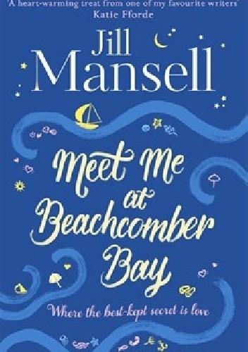 Okładka książki Meet Me at Beachcomber Bay