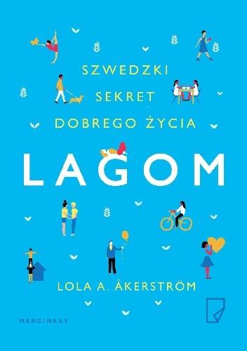 Okładka książki Lagom. Szwedzki sekret dobrego życia