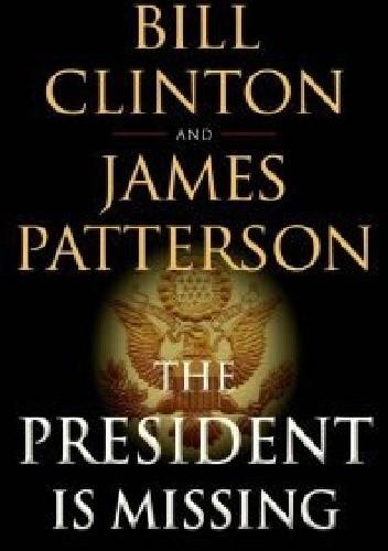 Okładka książki The President Is Missing