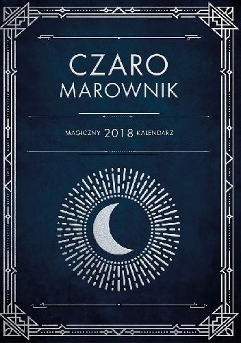Okładka książki CzaroMarownik 2018. Magiczny kalendarz