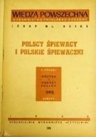 Polscy śpiewacy i polskie śpiewaczki