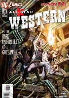 All-Star Western: Untitled; The Barbary Ghost, Part 1