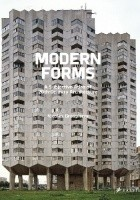 Modern Forms A Subjective Atlas of 20th-century Architecture