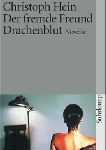 Okładka książki Der fremde Freund. Drachenblut - Novelle