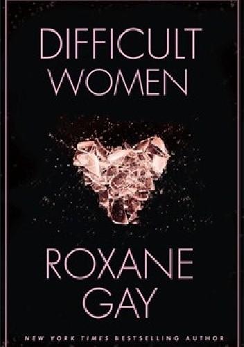 Okładka książki Difficult Women