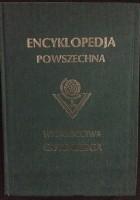 """Wielka ilustrowana encyklopedja powszechna Wydawnictwa """"Gutenberga"""". Tom V"""