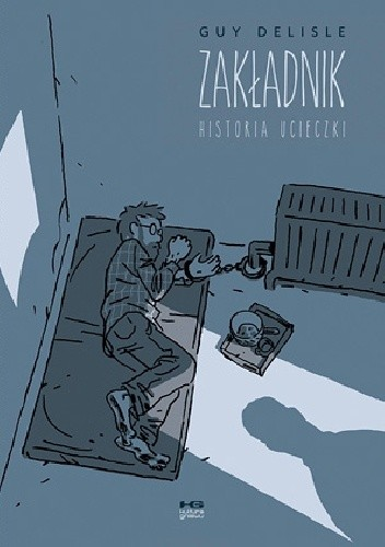 Okładka książki Zakładnik. Historia ucieczki