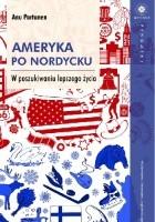 Ameryka po nordycku. W poszukiwaniu lepszego życia