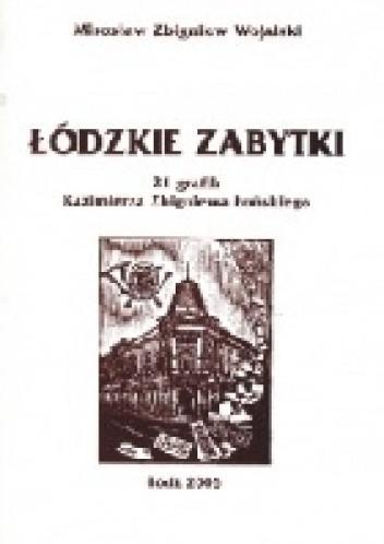 Okładka książki Łódzkie zabytki. 21 grafik Kazimierza Zbigniewa Łońskiego z opisami