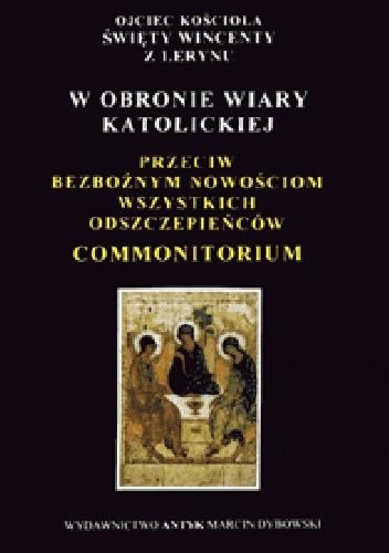 Okładka książki Commonitorium. W obronie wiary katolickiej
