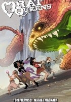 Rat Queens tom 1: Magią i maskarą