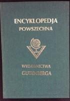 """Wielka ilustrowana encyklopedja powszechna Wydawnictwa """"Gutenberga"""". Tom VI"""