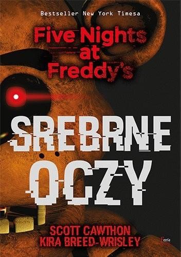 Okładka książki Srebrne oczy. Five Nights at Freddy's