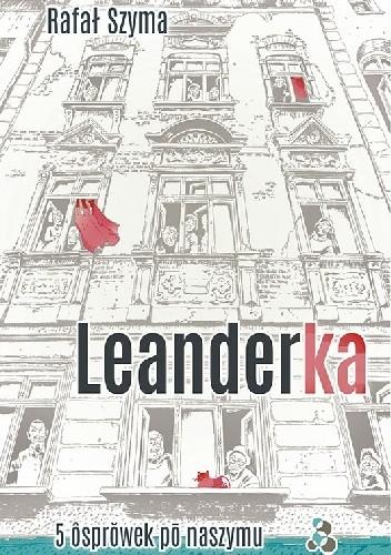 Okładka książki Leanderka. 5 ôsprowek po naszymu