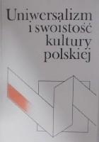 Uniwersalizm i swoistość kultury polskiej, tom 2