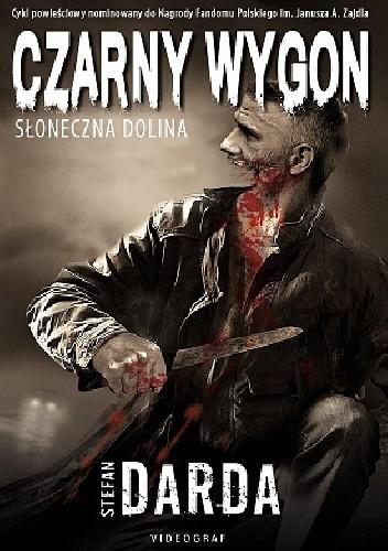 Okładka książki Czarny Wygon. Słoneczna Dolina