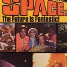 Space: 1999 - The Future Is Fantastic!