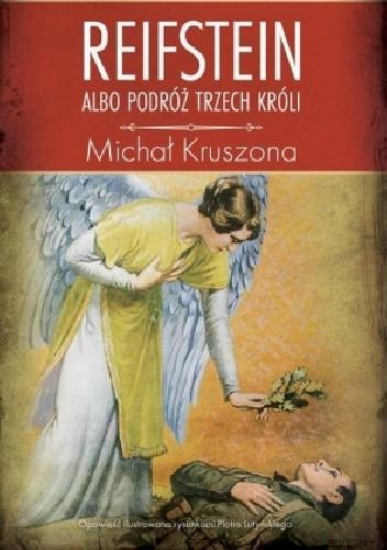 Okładka książki Reifstein albo Podróż Trzech Króli
