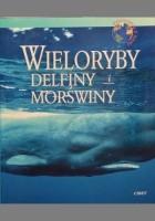 Wieloryby, delfiny i morświny