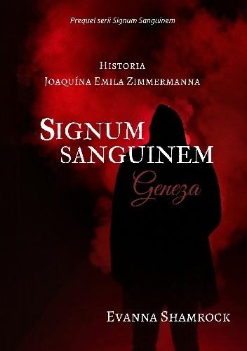 Okładka książki Signum Sanguinem. Geneza