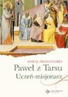Paweł z Tarsu: Uczeń-misjonarz
