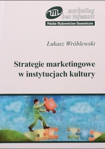 Okładka książki Strategie marketingowe w instytucjach kultury