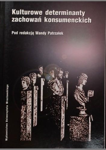 Okładka książki Kulturowe determinanty zachowań konsumenckich