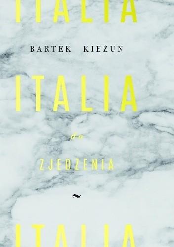 Okładka książki Italia do zjedzenia