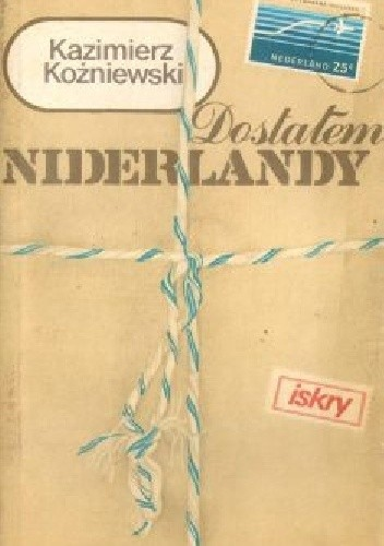 Okładka książki Dostałem Niderlandy
