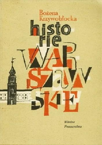 Okładka książki Historie Warszawskie