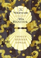 The Mermaid and Mrs Hancock