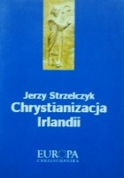 Chrystianizacja Irlandii