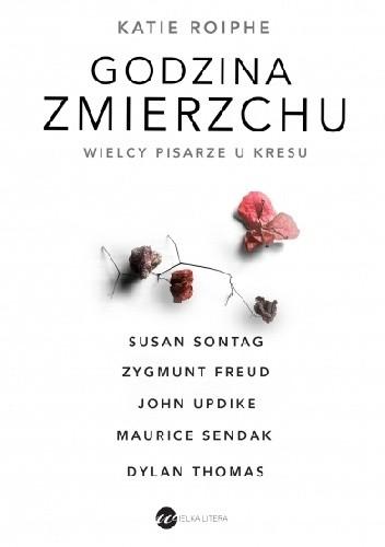 Okładka książki Godzina zmierzchu. Wielcy pisarze u kresu