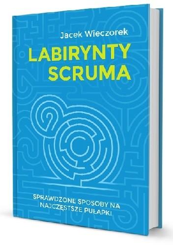 Okładka książki Labirynty Scruma