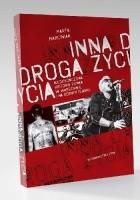 Inna droga życia. Niedokończona historia punka w Warszawie i na Górnym Śląsku.