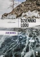 Dzienniki lodu. Wspomnienia z Antarktydy