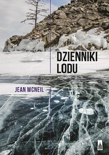 Okładka książki Dzienniki lodu. Wspomnienia z Antarktydy