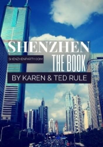 Okładka książki Shenzhen: The Book