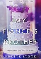 My Fiancé's Brother