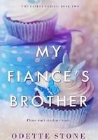 My Fiancé's Brother 2